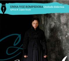 Unha voz rompedora. Concepción Arenal. A visitadora de cárceres