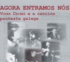 Voces Ceibes e a canción protesta galega