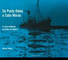 A caza moderna da balea en Galicia