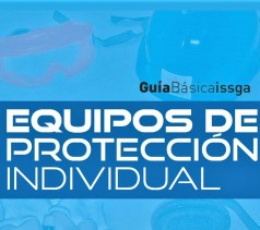 Equipos de protección individual : Guía Básica ISSGA