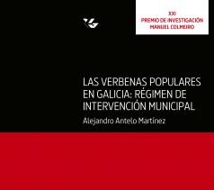 Las verbenas populares en Galicia: régimen de intervención municipal