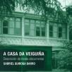 A casa da Veiguiña: Descrición do fondo documental