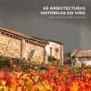 As arquitecturas históricas do viño : Polos ribeiros do Miño e do Avia