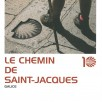 Le chemin de Saint-Jacques. Galice