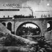 Camiños do ferro e da prata: Liñas do Douro e do Miño