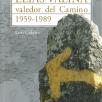 Elías Valiña, valedor del Camino. 1959-1989
