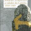 Elías Valiña, o valedor do Camiño. 1959-1989