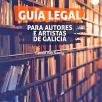 Guía legal para autores e artistas de Galicia
