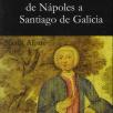 Viaxe de Nápoles a Santiago de Galicia