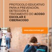 Protocolo educativo para a prevención, detección e tratamento do acoso escolar e ciberacoso