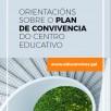 Orientacións sobre o plan de convivencia do centro educativo