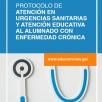 Protocolo de atención en urgencias sanitarias y atención educativa al alumnado con enfermedad crónica