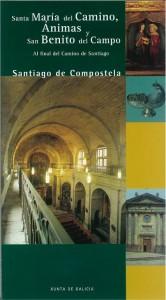 Santa María del Camino, Ánimas y San Benito del Campo. Al final del Camino de Santiago