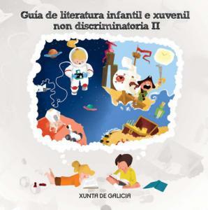 Guía de literatura infantil e xuvenil non discriminatoria II