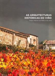 As arquitecturas históricas do viño