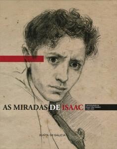 As miradas de Isaac: Centenario de Isaac Díaz Pardo (1920-2020)