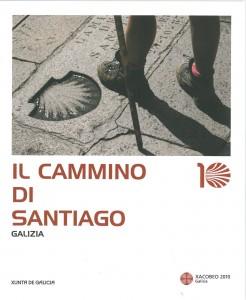 Il Cammino di Santiago. Galizia