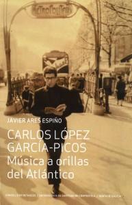 Carlos López García-Picos. Música a orillas del Atlántico