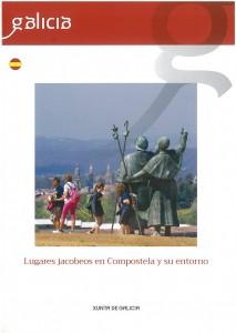 Lugares jacobeos en Compostela y su entorno
