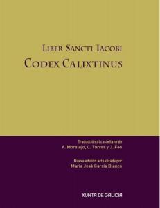 Liber Sancti Iacobi. Codex Calixtinus
