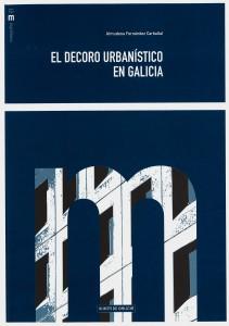 El decoro urbanístico en Galicia