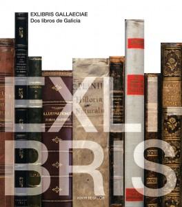 Exlibris gallaeciae. Dos libros de Galicia