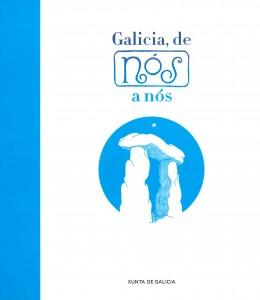 Galicia, de Nós a nós