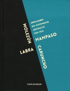 Impulsores do movemento abstracto 1950-1970