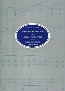 Juan Montes Vol. I_Seis baladas galegas
