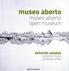 Museo aberto=Museo abierto=Open museum: saltando valados=saltando muros=jumping hurdles