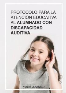 Protocolo para la atención educativa al alumnado con discapacidad auditiva