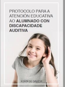 Protocolo para a atención educativa ao alumnado con discapacidade auditiva