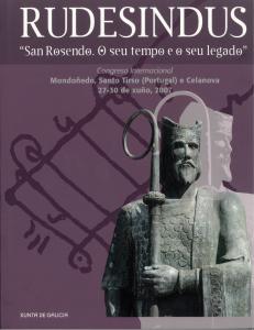 """Rudesindus. """"San Rosendo. O seu tempo e o seu legado"""""""