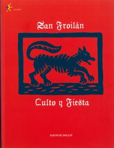 San Froilán. Culto y Fiesta