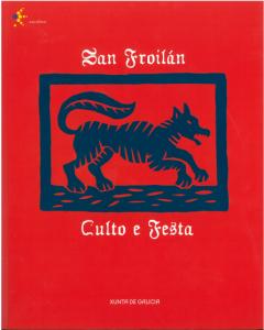 San Froilán. Culto e Festa