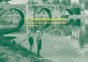 Tempo de infancia no Arquivo Histórico Provincial de Lugo: Novembro de 2019